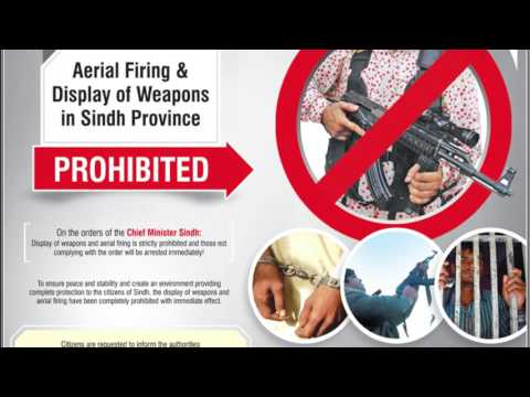 Law on Aerial Firing & Display Of Weapons In Sindh
