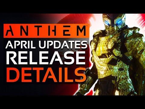 Anthem   Bioware Confirms New APRIL UPDATES Release Details, Loot Drop & More Fixes Soon!