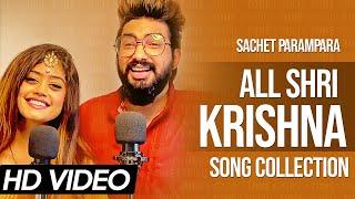 Sachet Parampara All Shri Krishna Songs Collection   Krishna Ji Song @Tune Lyrico