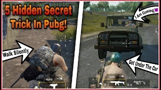 TOP 5 Secret Trick In Pubg Mobile Which you dont know! Silent Walk, blank screen, booster etc.