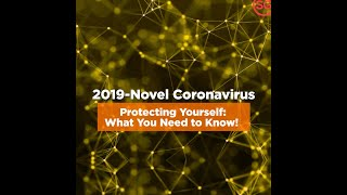 Covid 19 (coronavirus Disease 2019): Tips On Protecting Yourself
