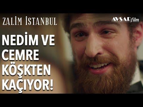 Nedim Ve Cemre Köşkten Kaçıyor ❤ | Zalim İstanbul 9. Bölüm