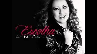 Baixar Aline Santos - CHEIO DE TI - CD ESCOLHA