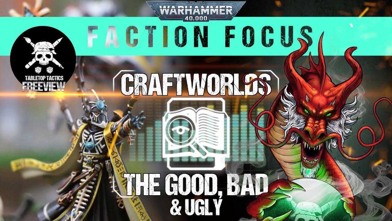 Warhammer 40,000 Faction Focus: Craftworlds