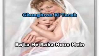 Ghungharoo Ki Tarah Karaoke with translate