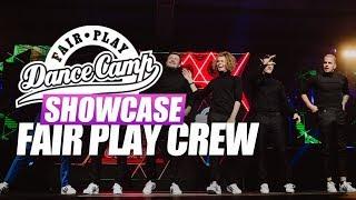 Fair Play Crew | Fair Play Dance Camp SHOWCASE 2018