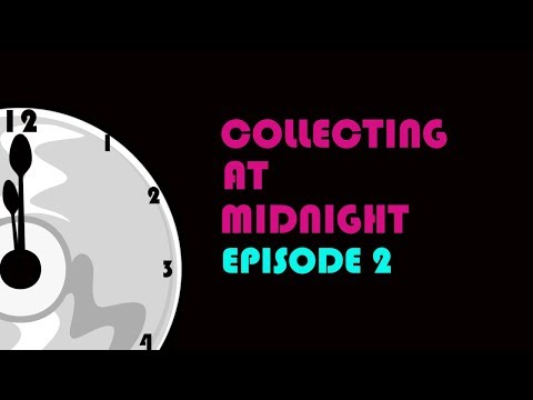 Collecting At Midnight Episode 2: Physical Media Discussion Show