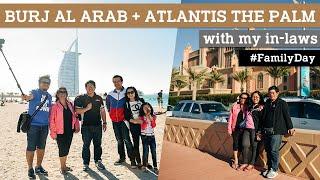 Pa & Ma @ Burj Al Arab:Atlantis, Dubai, UAE
