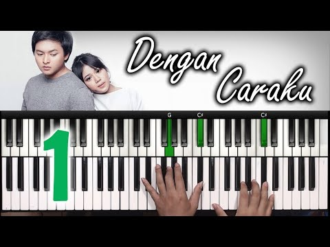 DENGAN CARAKU Arsy Widianto ft. Brisia Jodie | Part I Tutorial Piano | Belajar Piano Keyboard
