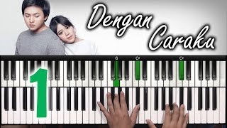 Download Lagu DENGAN CARAKU Arsy Widianto ft. Brisia Jodie | Part I Tutorial Piano | Belajar Piano Keyboard Mp3