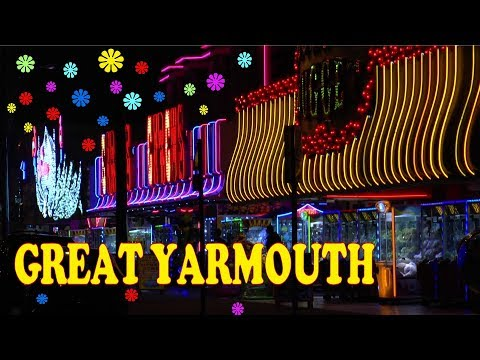 GREAT YARMOUTH - DAY AND NIGHT