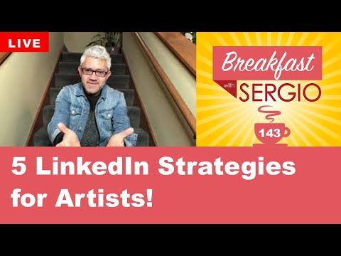 5 LinkedIn Strategies for Artists