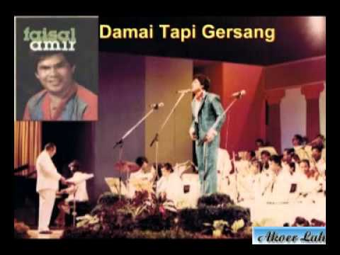Damai Tapi Gersang & Harmoni Kehidupan - Faisal Amir (Akoer Lah).flv