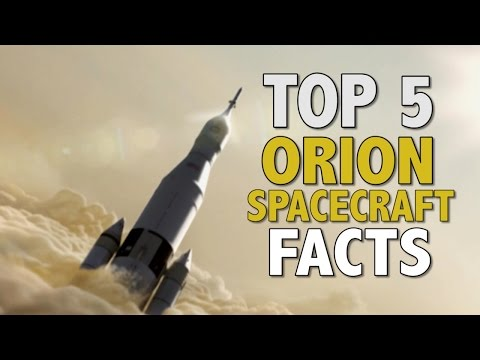 5 Incredible Facts About The Orion Spacecraft
