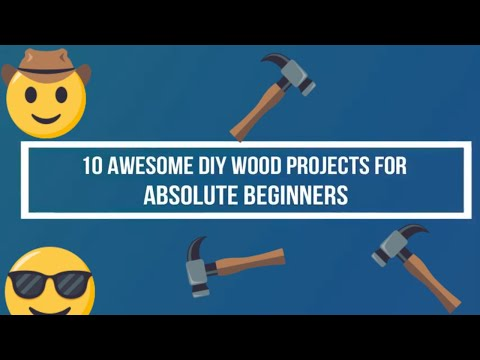 10 Awesome DIY Wood Projects For Absolute Beginners in 2019