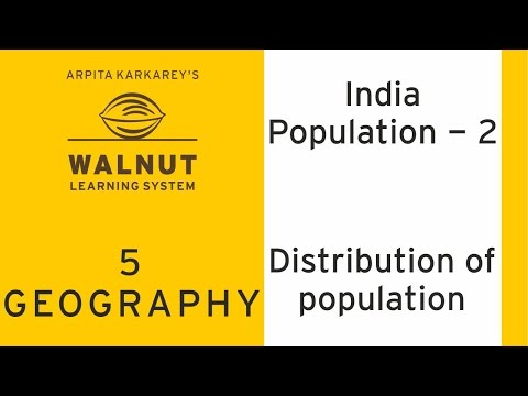 5 Geography - India Population 2 - Distribution of population
