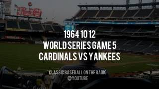 1964 10 12 Cardinals vs Yankees World Series Game  (Harry Caray and Curt Gowdy)