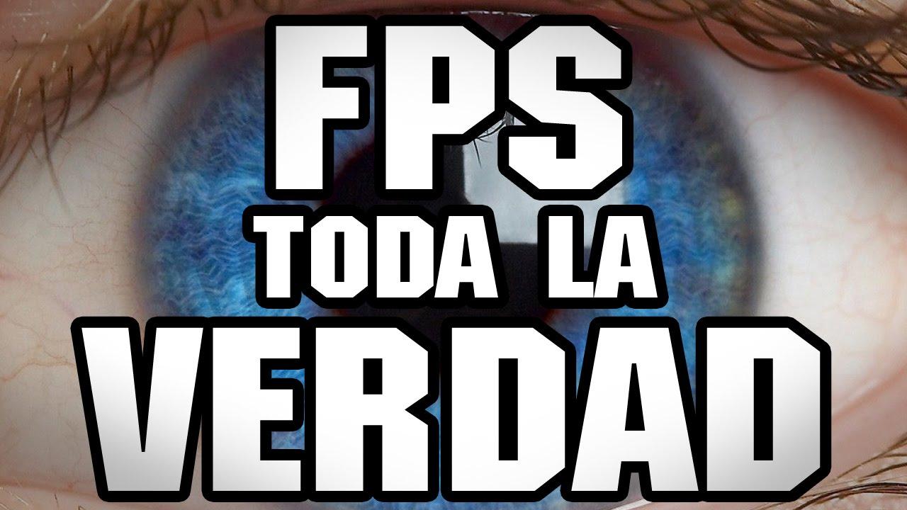Cuántos cuadros por segundo (FPS) podemos ver? La verdad que nadie ...