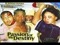 Download Passion Of My Destiny 1 - Nigerian Movies 2014 in Mp3, Mp4 and 3GP