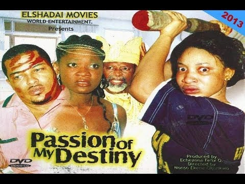 Passion of my destiny 1 nigerian movies 2014 youtube