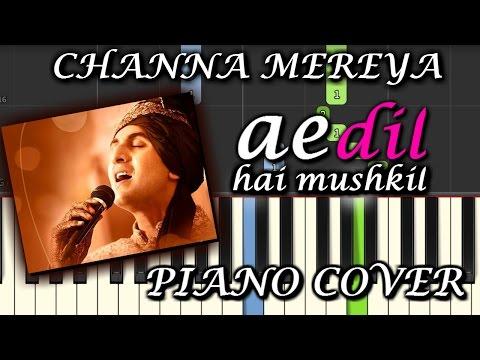 Channa Mereya Piano Cover|Ae Dil Hai Mushkil|Chords+Tutorial+Lesson+Instrumental+Karaoke|Arijit