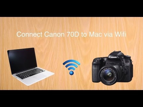 Canon 70D tip #2: Connect to Mac via Wifi