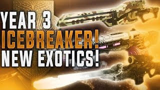 Destiny How To Get Year 3 Icebreaker! First Look At New Exotics, Strike Scoring, Exotic Quest & More