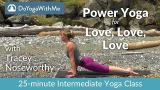 Yoga with Tracey Noseworthy: Power Yoga for Love Love Love
