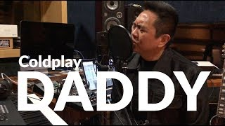 DADDY (Coldplay Cover) ~ Sidney Mohede