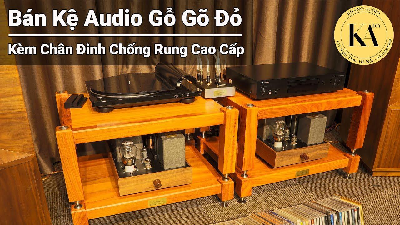 Bán Kệ Audio Gỗ Gõ Đỏ Chân Đinh Chống Rung Cao Cấp 3 Tầng (HIỆN HÀNG CÓ SẴN)
