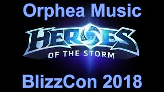 Orphea Music BlizzCon 2018 - Heroes of the Storm Music