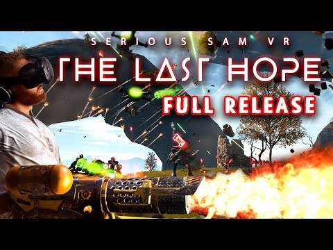 Serious Sam VR: The Last Hope full release gameplay with HTC Vive