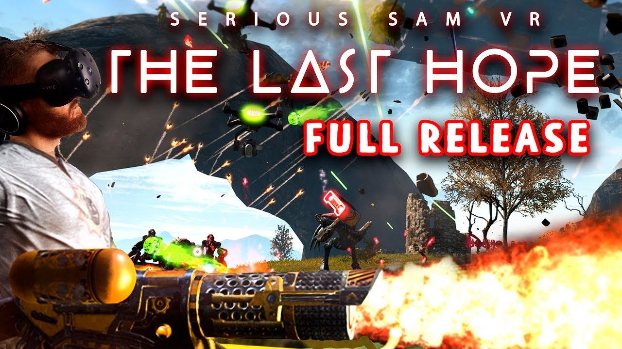 Download Serious Sam VR: The Last Hope full release gameplay with HTC Vive