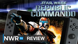 The Original Bad Batch - Star Wars Republic Commando (Switch) Review (Video Game Video Review)