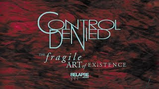 CONTROL DENIED - Expect The Unexpected (Official Remastered Audio)