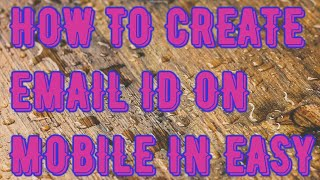 Video How to create new email Id on android mobile download MP3, 3GP, MP4, WEBM, AVI, FLV Agustus 2017