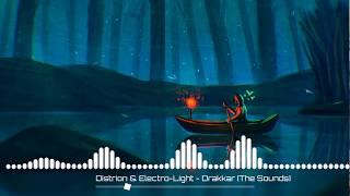 DISTRION &amp ELECTRO-LIGHT - DRAKKAR [OFFICIAL AUDIO]