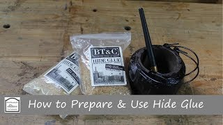 Quick Tip #13: Don't Fear The Hide Glue