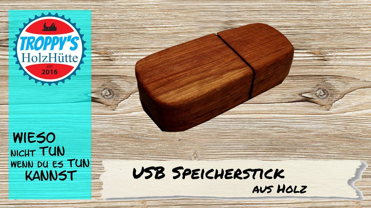 usb stick aus holz individuelles geschenk schnell und einfach selbst gebaut youtube. Black Bedroom Furniture Sets. Home Design Ideas