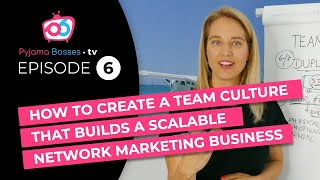 Gambar cover Building a team culture in your network marketing business | Pyjama Bosses
