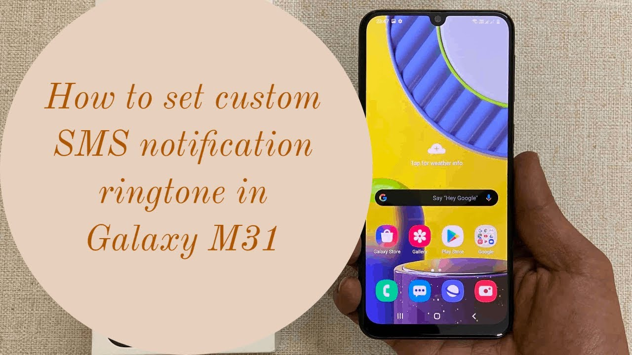 How to set SMS ringtone in Samsung Galaxy M31/M21/M30/M30s/M20/M10