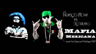 Download Ñengo Flow Ft. Big Metra - Mafia Mexicana MP3 song and Music Video