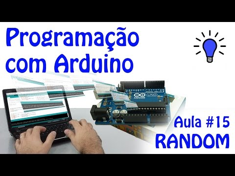 Programação Com Arduino - Aula 15 - RANDOM
