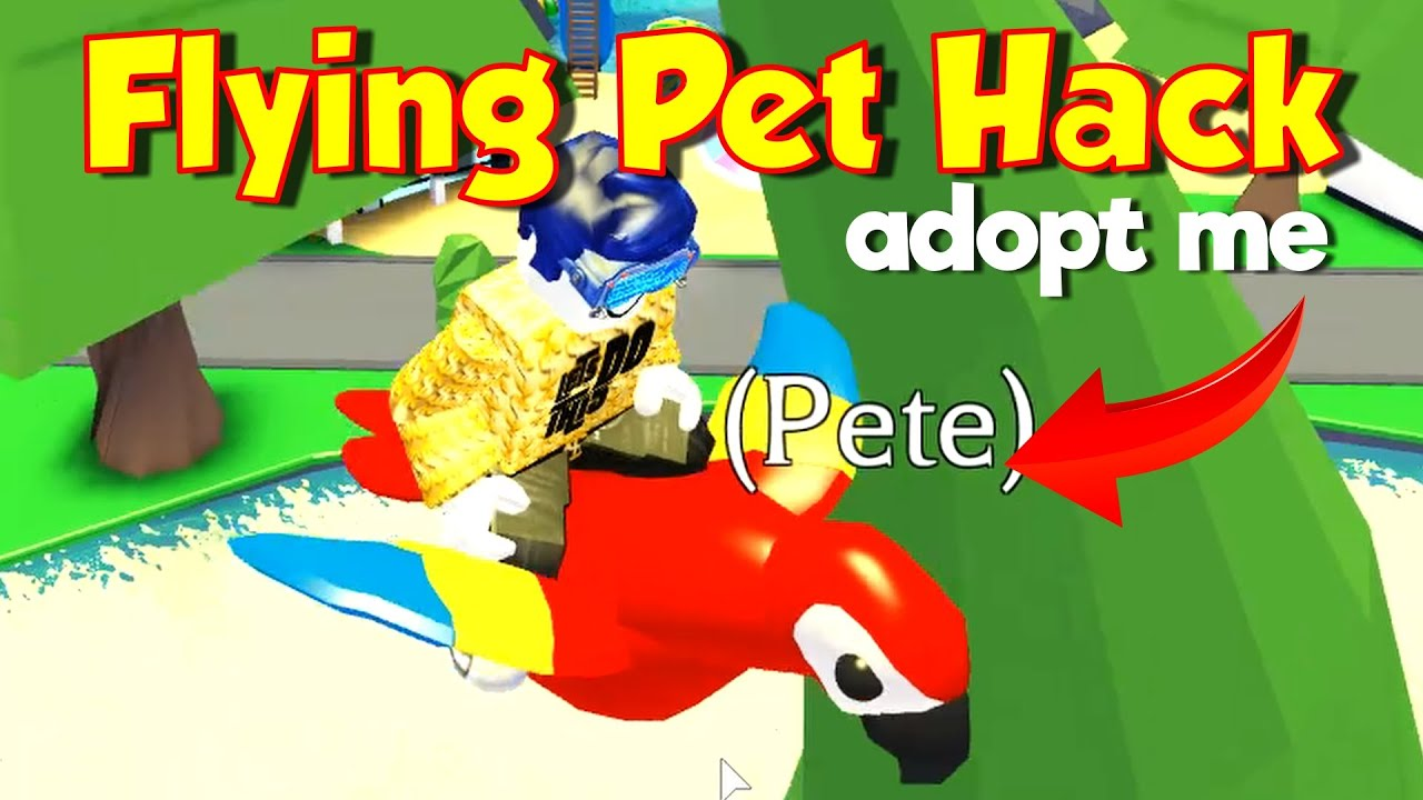 Flying Pet Hack In Adopt Me How To Make Your Pets Fly For Free No Robux Youtube