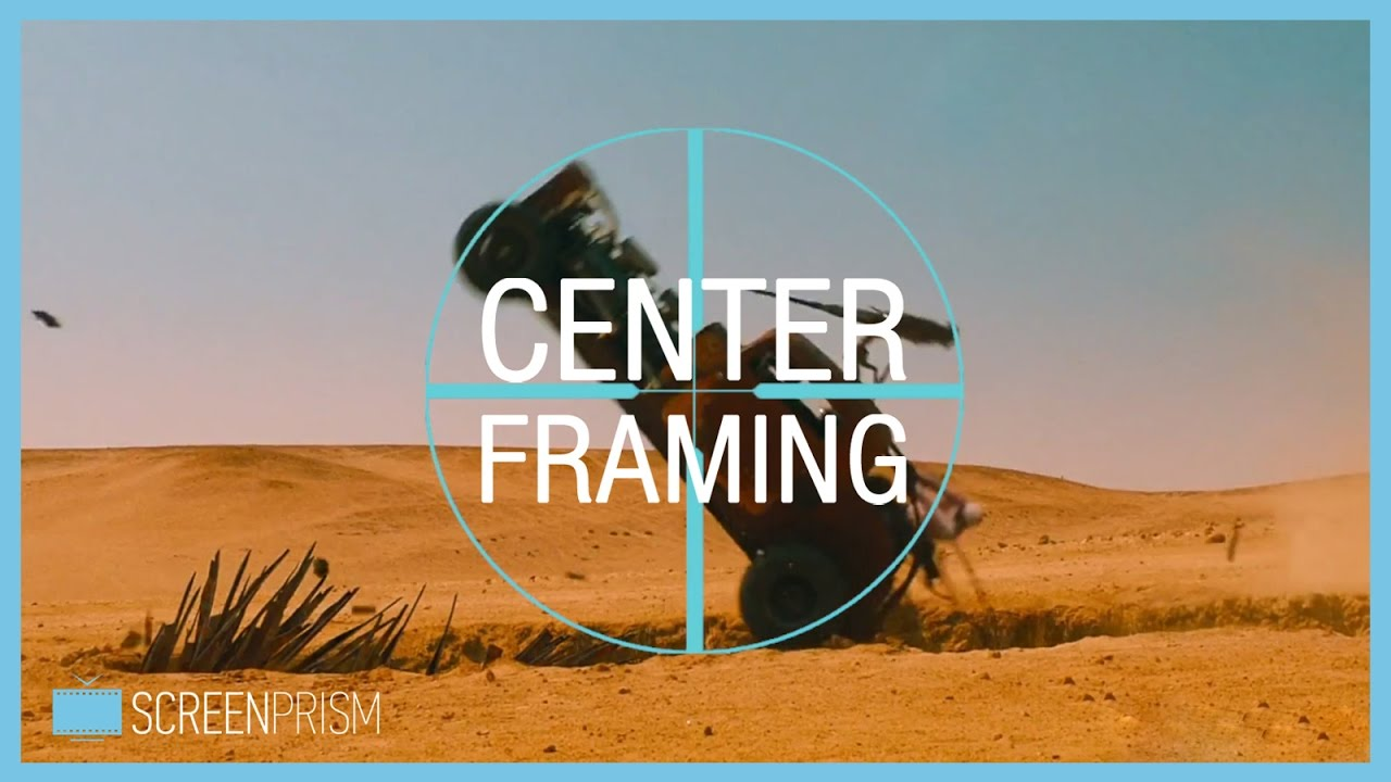 Center Framing: Mad Max, Wes Anderson & Kubrick - YouTube