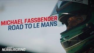 Michael Fassbender: Road to Le Mans – Episode 2 Nürburgring