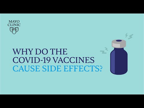 Mayo Clinic Insights: Why Do The COVID-19 Vaccines Cause Side Effects