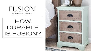 How Durable is Fusion™ Mineral Paint?