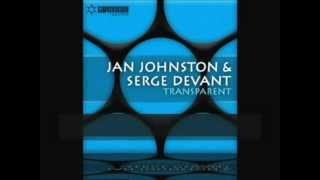 Jan Johnston & Serge Devant - Transparent (Outback Remix)