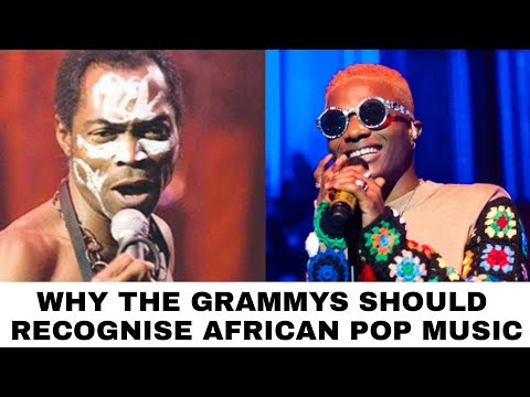 The Afrobeat Conundrum: Why the Grammy's Should Recognise African Pop Music
